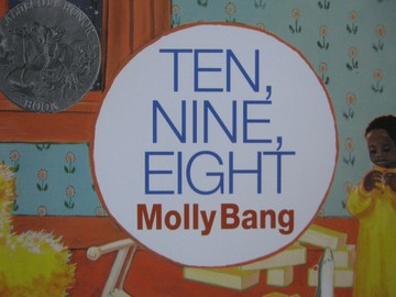 Ten Nine Eight (P) by Molly Bang