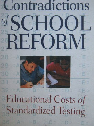 Contradictions of School Reform (P) by Linda M McNeil