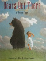 Bears Out There (P) by Joanne Ryder