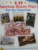 10 American History Plays For the Classroom Grades 4-8 (P)