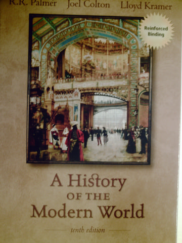 A History of the Modern World 10th Edition (H) by Palmer, Colton