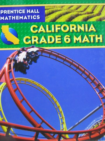 California Grade 6 Math (CA)(H) by Charles, Illingworth,