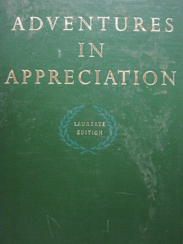Adventures in Appreciation Laureate Edition (H) by Loban
