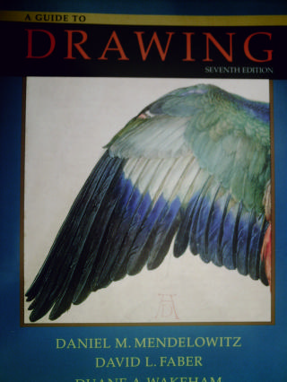 A Guide to Drawing 7th Edition (P) by Mendelowitz, Faber