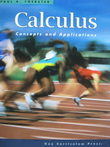 Calculus Concepts & Applications 2nd Edition (H) by Foester