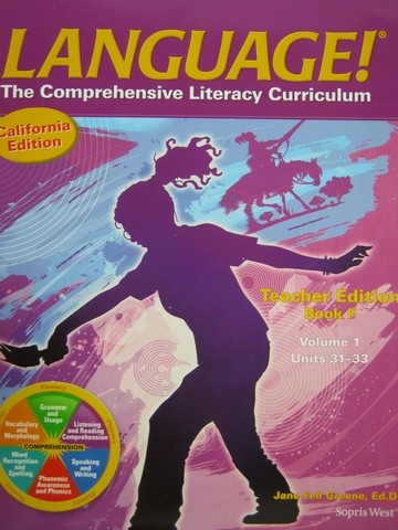 Language! 4th Edition F TE Volume 1 (CA)(TE)(Spiral) by Greene