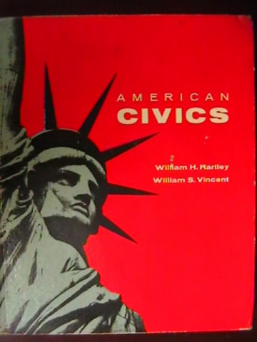 American Civics (H) by William H Hartley & William S Vincent