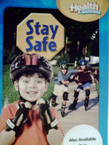 Health & Wellness Grade 1 Chapter 6 Stay Safe (P)