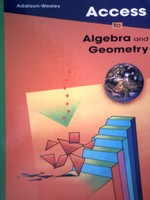 Access to Algebra & Geometry (H) by O'Daffer, Clemens, & Charles