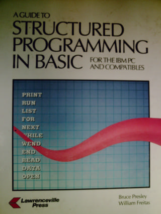 A Guide to Structured Programming in BASIC 3e (H) by Preley,