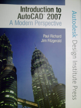 Introduction to AutoCAD 2007 A Modern Perspective (P) by Richard