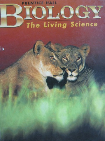 Biology The Living Science (H) by Kenneth Miller & Joseph Levine