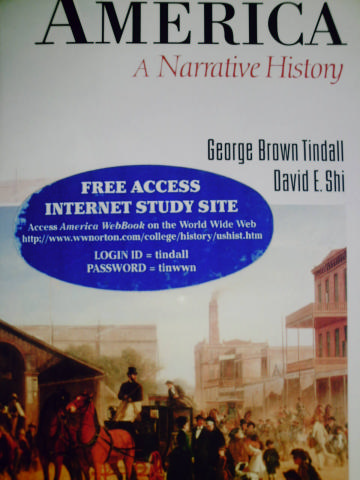 America A Narrative History 4th Edition (H) by Tindall & Shi