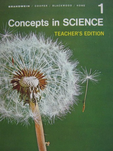 Concepts in Science 1 TE (TE)(H) by Brandwein, Cooper,