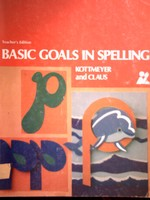 Basic Goals in Spelling 2 6th Edition TE (TE)(P) by Kottmeyer,