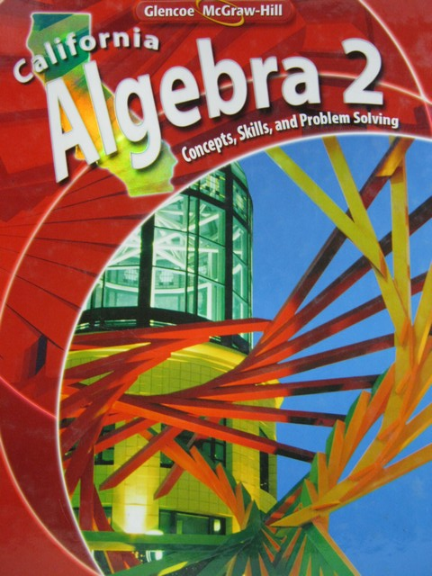 California Algebra 2 (CA)(H) by Holliday, Cuevas, Luchin,