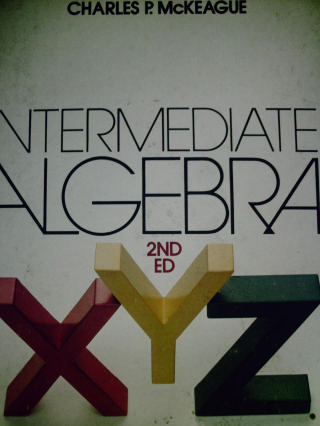Intermediate Algebra 2nd Edition (H) by McKeague