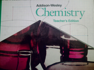 Addison-Wesley Chemistry 3rd Edition TE (TE)(H) by Wilbraham