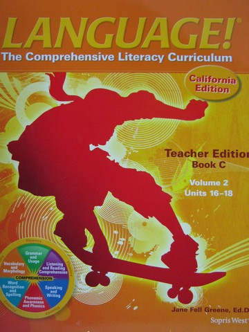 Language! 4th Edition C TE Volume 2 (CA)(TE)(Spiral) by Greene