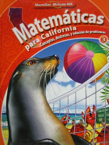 Matematicas para California 3 (CA)(H) by Altieri, Balka, Day,