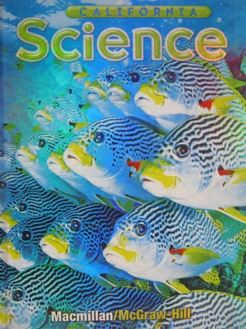 California Science 5 (CA)(H) by Hackett, Moyer, Vasquez, Teferi,