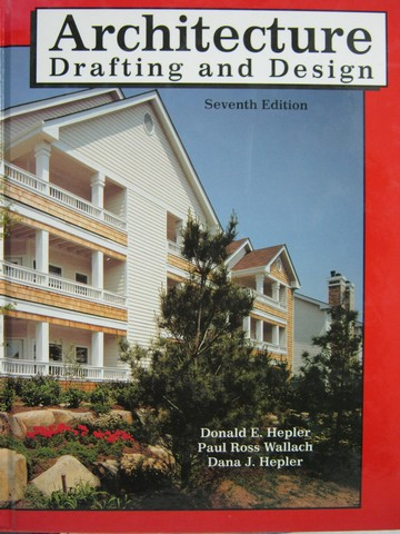 Architecture Drafting & Design 7th Edition (H) by Helper,