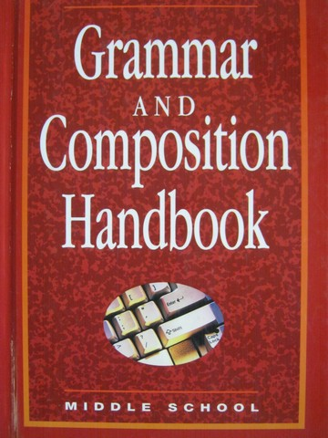 Grammar & Composition Handbook Middle School (H)