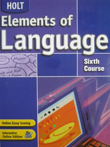 Elements of Language 6th Course (H) by Odell, Vacca, Hobbs,
