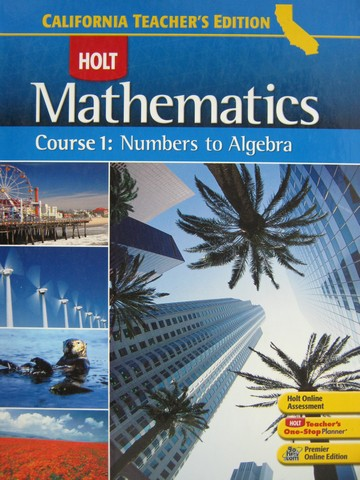 California Mathematics Course 1 TE (CA)(TE)(H) by Bennett,