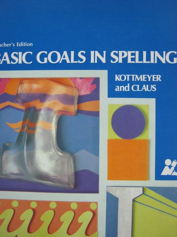 Basic Goals in Spelling 6 6th Edition TE (TE)(Spiral)