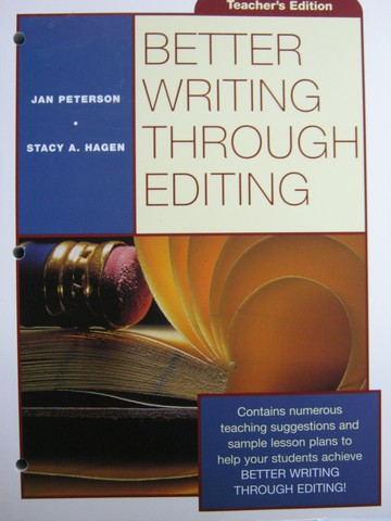 Better Writing Through Editing TE (TE)(P) by Peterson & Hagen