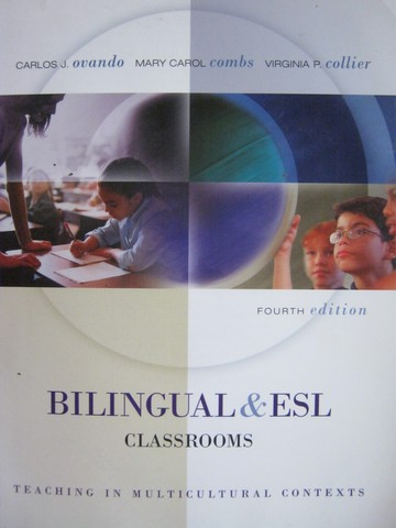 Billingual & ESL Classrooms 4th Edition (P) by Ovando, Combs,