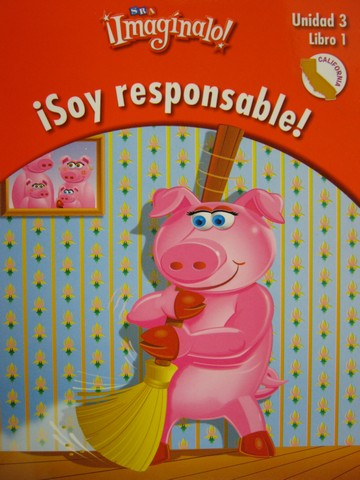 SRA Imaginalo! 1.3.1 Soy responsable! (CA)(P) by Abarca,