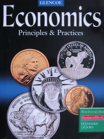 Economics Principles & Practices (H) by Gary E Clayton