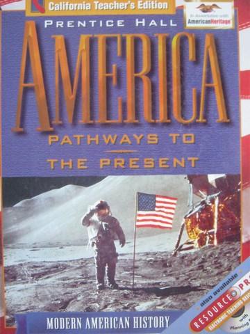 America Pathways to the Present TE (CA)(TE)(H) by Cayton, Perry,