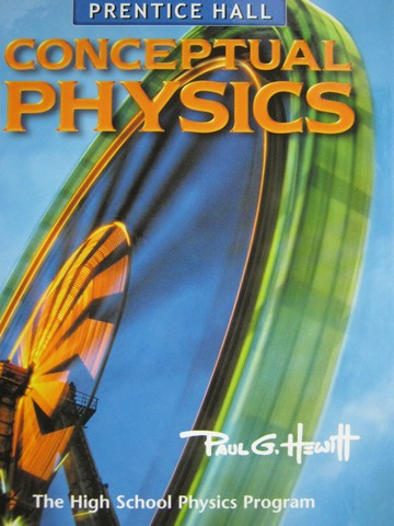 Conceptual Physics (H) by Paul G Hewitt