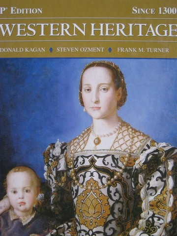 Western Heritage Since 1300 9th Edition AP Edition (H) by Kagan,