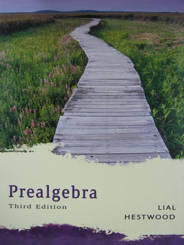 Prealgebra 3rd Edition (H) by Margaret Lial & Diana Hestwood