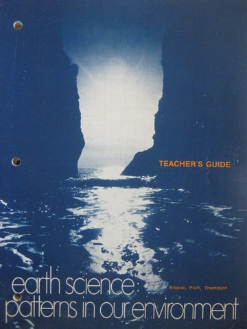 Earth Science Patterns in Our Environment TG (TE)(P) by Bisque,