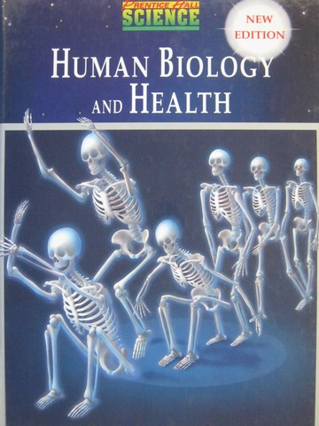 Human Biology & Health New Edition (H) by Maton, Hopkins,