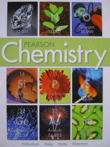 Pearson Chemistry (H) by Wilbraham, Staley, Matta, & Waterman