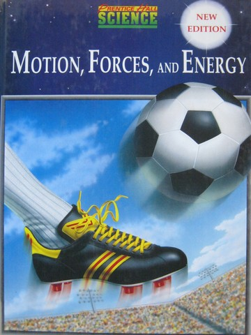 Motion Forces & Energy New Edition (H) by Maton, Hopkins,