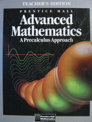 Advanced Mathematics A Precalculus Approach TE (TE)(H)