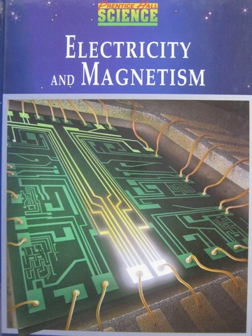 Electricity & Magnetism (H) by Maton, Hopkins, Johnson, LaHart,