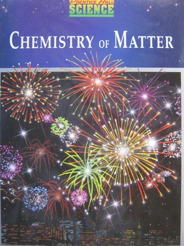 Chemistry of Matter (H) by Maton, Hopkins, Johnson, LaHart,