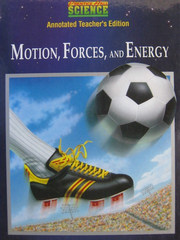 Motion Forces & Energy ATE (TE)(H) by Maton, Hopkins, Johnson,