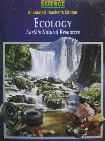 Ecology Earth's Natural Resources ATE (TE)(H) by Maton, Hopkins,