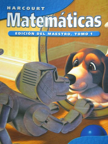 Harcourt Matematicas 3 TE Tomo 1 (CA)(TE)(Spiral) by Maletsky,