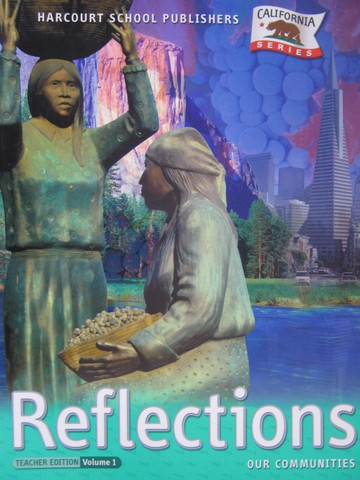 Reflections 3 TE Volume 1 (CA)(TE)(Spiral) by Porter, Berson,