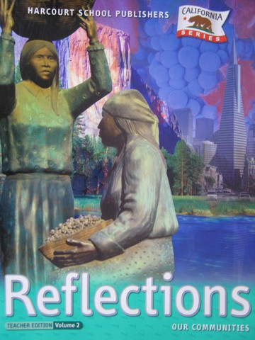 Reflections 3 TE Volume 2 (CA)(TE)(Spiral) by Porter, Berson,